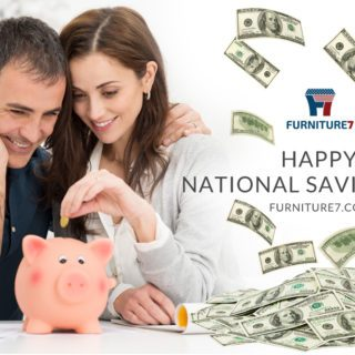 Furniture7, National Savings Day